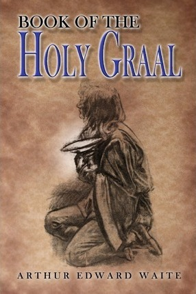 The Book of the Holy Graal