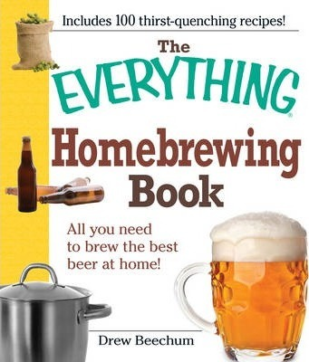 "The ""Everything"" Homebrewing Book"