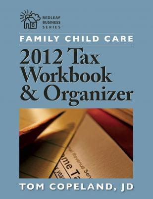 Family Child Care Tax Workbook and Organizer