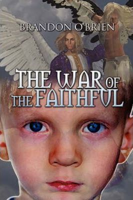 The War of the Faithful Cover Image