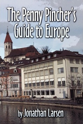 The Penny Pincher's Guide to Europe