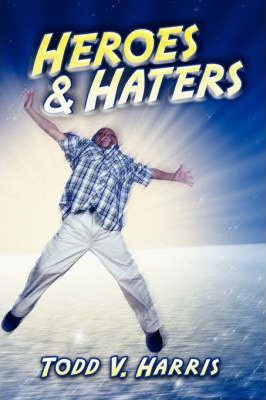 Heroes & Haters Cover Image