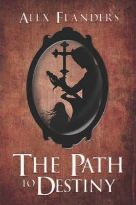 The Path to Destiny Cover Image