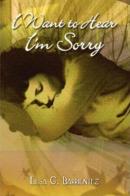 I Want to Hear I'm Sorry Cover Image