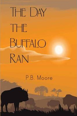 The Day the Buffalo Ran Cover Image
