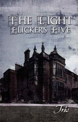 The Light Flickers Five Cover Image