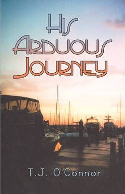 His Arduous Journey Cover Image