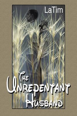 The Unrepentant Husband Cover Image