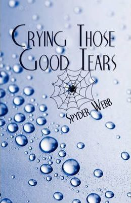 Crying Those Good Tears Cover Image