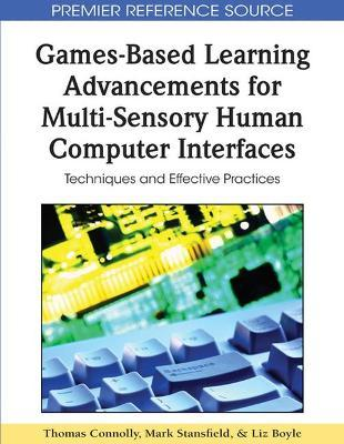 Games-Based Learning Advancements for Multi-Sensory Human Computer Interfaces