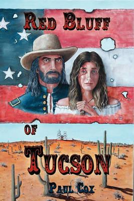 Red Bluff of Tucson Cover Image