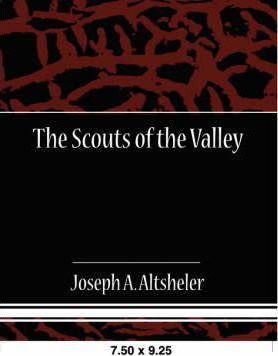 The Scouts of the Valley Cover Image