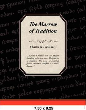 The Marrow of Tradition Cover Image