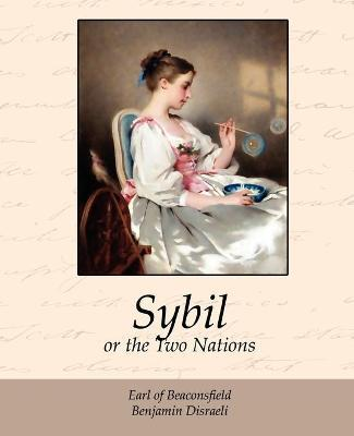 Sybil, or the Two Nations Cover Image