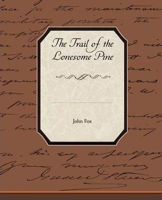 The Trail of the Lonesome Pine Cover Image