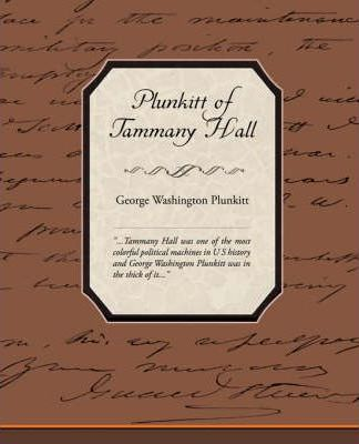 Plunkitt of Tammany Hall Cover Image