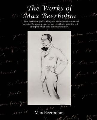 The Works of Max Beerbohm Cover Image