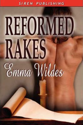 Reformed Rakes [The Letter