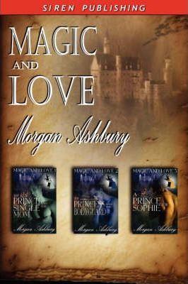 Magic and Love [The Prince and the Single Mom