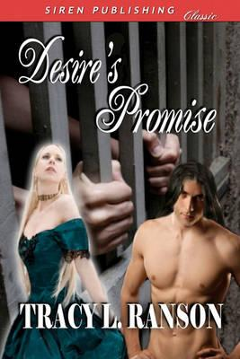 Desire's Promise (Siren Publishing Classic) Cover Image