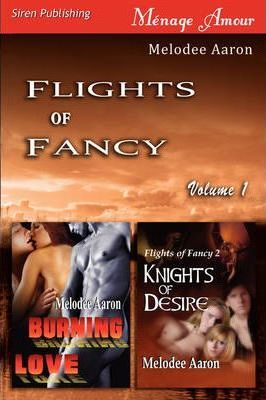 Flights of Fancy, Volume 1 [ Burning Love Cover Image
