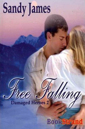 Free Falling [Damaged Heroes, Book 2] (Bookstrand Publishing) Cover Image