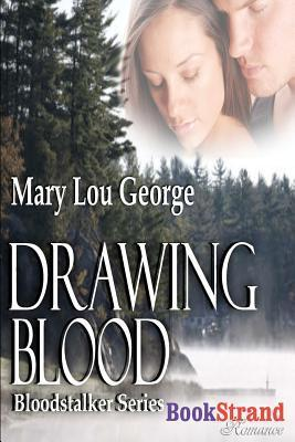 Drawing Blood [Bloodstalker Series] (Bookstrand Publishing) Cover Image