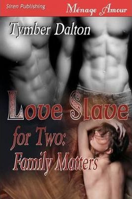 Love Slave for Two