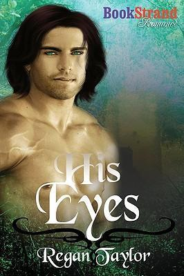 His Eyes (Bookstrand Publishing Romance) Cover Image