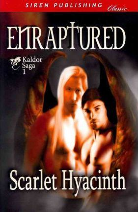 Enraptured [kaldor Saga] (Siren Publishing Classic Man Love) Cover Image
