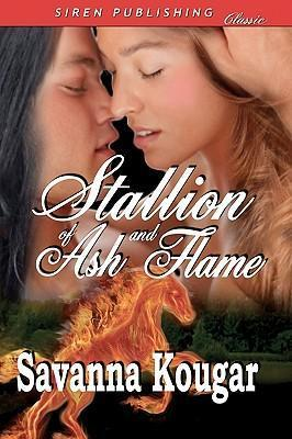 Stallion of Ash and Flame (Siren Publishing Classic Cover Image