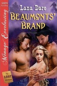 Beaumonts' Brand [The Lost Collection] (Siren Publishing Menage Everlasting)