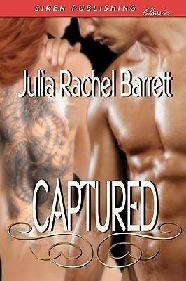 Captured (Siren Publishing Classic)