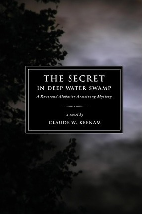 The Secret in Deep Water Swamp Cover Image