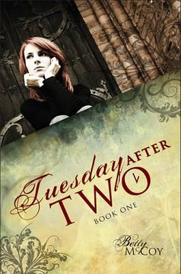Tuesday After Two, Book One Cover Image