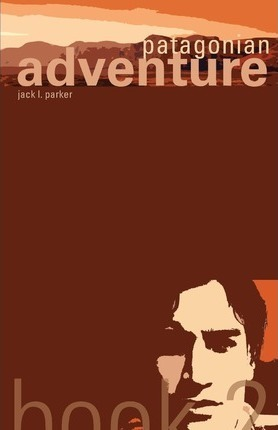Patagonian Adventure, Book 2 Cover Image