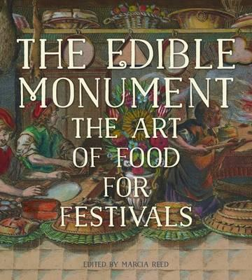 The Edible Monument The Art Of Food For Festivals