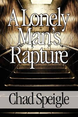 A Lonely Man's Rapture Cover Image