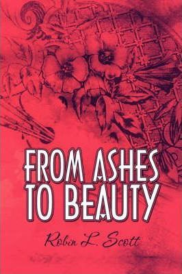From Ashes to Beauty Cover Image