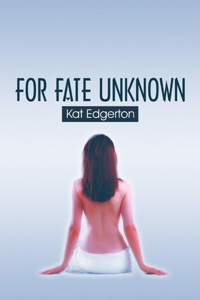 For Fate Unknown Cover Image