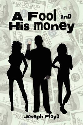 A Fool and His Money Cover Image