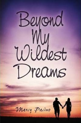 Beyond My Wildest Dreams Cover Image