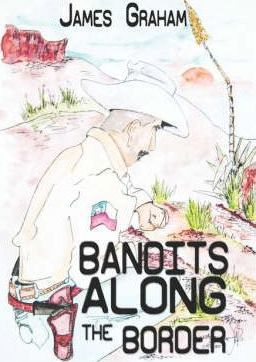 Bandits Along the Border Cover Image
