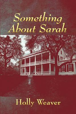 Something about Sarah Cover Image