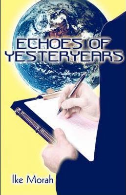 Echoes of Yesteryears Cover Image