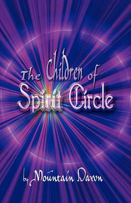 The Children of Spirit Circle Cover Image