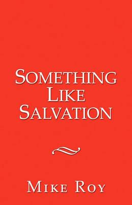 Something Like Salvation Cover Image