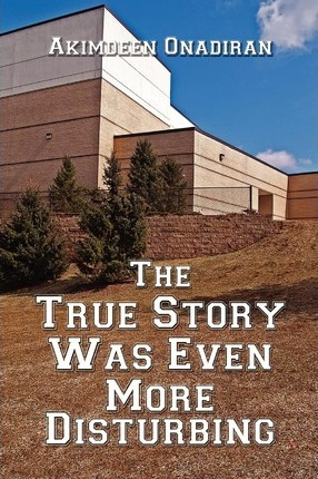 The True Story Was Even More Disturbing Cover Image