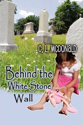 Behind the White Stone Wall Cover Image