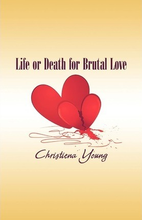 Life or Death for Brutal Love Cover Image